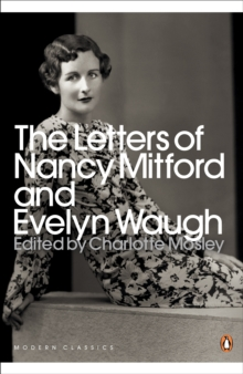 The Letters of Nancy Mitford and Evelyn Waugh, Paperback / softback Book