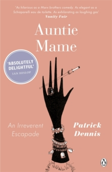 Auntie Mame : An Irreverent Escapade, Paperback Book