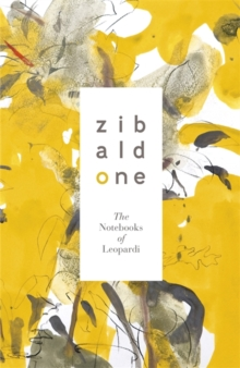 Zibaldone: The Notebooks of Leopardi, Hardback Book