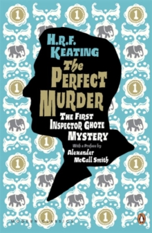 The Perfect Murder: The First Inspector Ghote Mystery, Paperback Book