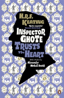 Inspector Ghote Trusts the Heart, Paperback Book