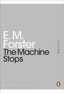The Machine Stops, Paperback / softback Book