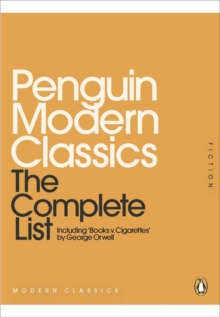 Penguin Modern Classics: The Complete List, Paperback Book