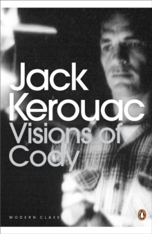 Visions of Cody, Paperback Book