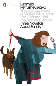 There Once Lived a Mother Who Loved Her Children, Until They Moved Back In : Three Novellas About Family, Paperback Book