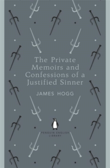 The Private Memoirs and Confessions of a Justified Sinner, Paperback Book
