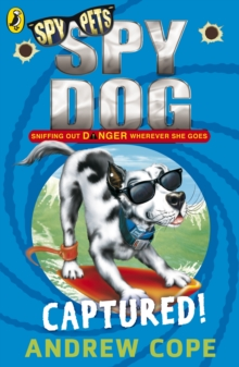 Spy Dog: Captured!, Paperback Book
