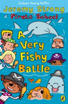 Pirate School: A Very Fishy Battle, Paperback Book