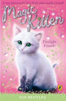 Magic Kitten: Firelight Friends, Paperback Book