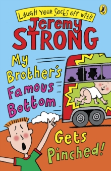 My Brother's Famous Bottom Gets Pinched, Paperback Book