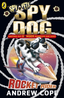 Spy Dog: Rocket Rider, Paperback / softback Book