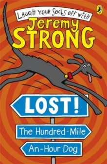 Lost! The Hundred-Mile-An-Hour Dog, Paperback Book