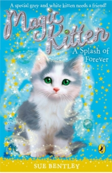 Magic Kitten: A Splash of Forever, Paperback / softback Book