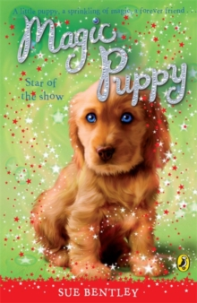 Magic Puppy: Star of the Show, Paperback / softback Book