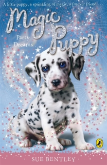 Magic Puppy: Party Dreams, Paperback Book