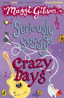 Seriously Sassy: Crazy Days, Paperback Book