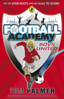 Football Academy: Boys United, Paperback Book