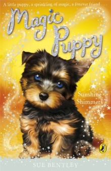 Magic Puppy: Sunshine Shimmers, Paperback / softback Book