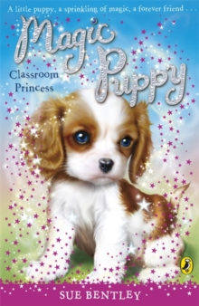 Magic Puppy: Classroom Princess, Paperback Book