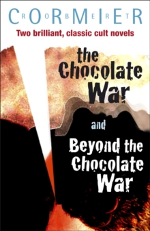 The Chocolate War & Beyond the Chocolate War Bind-up, Paperback Book