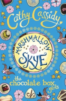 Chocolate Box Girls: Marshmallow Skye, Paperback / softback Book