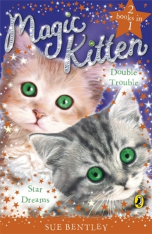 Magic Kitten Duos: Star Dreams and Double Trouble, Paperback Book