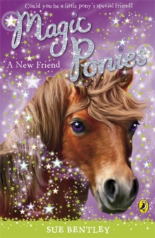 Magic Ponies: A New Friend, Paperback Book