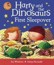 Harry and the Dinosaurs First Sleepover, Paperback Book