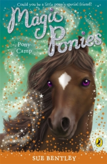 Magic Ponies: Pony Camp, Paperback Book