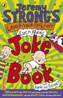 Jeremy Strong's Laugh-Your-Socks-Off-Even-More Joke Book, Paperback / softback Book