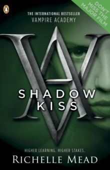 Vampire Academy: Shadow Kiss (book 3), Paperback Book