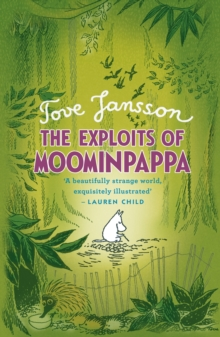 The Exploits of Moominpappa, Hardback Book