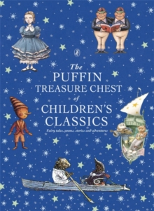 The Puffin Treasure Chest of Children's Classics, Hardback Book