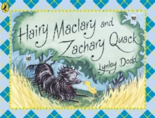 Hairy Maclary and Zachary Quack, Paperback Book