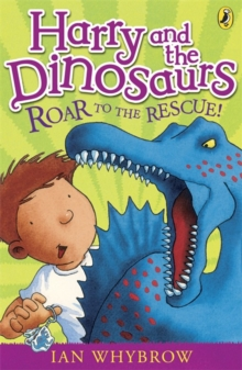 Harry and the Dinosaurs: Roar to the Rescue!, Paperback Book