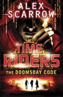 TimeRiders: The Doomsday Code (Book 3), Paperback Book