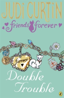 Friends Forever: Double Trouble, Paperback Book