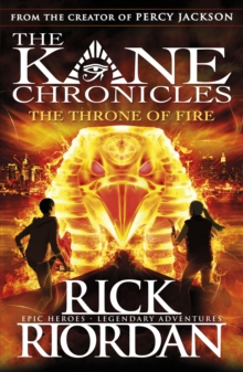 The Throne of Fire (The Kane Chronicles Book 2), Paperback / softback Book