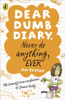 Dear Dumb Diary: Never Do Anything, Ever, Paperback Book