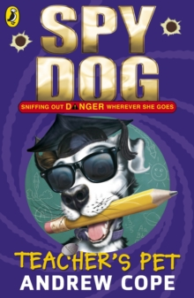 Spy Dog Teacher's Pet, Paperback / softback Book