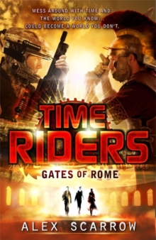TimeRiders: Gates of Rome (Book 5), Paperback Book