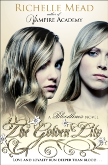 Bloodlines: The Golden Lily (book 2), Paperback Book