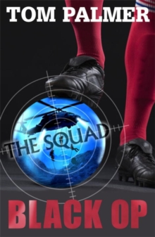The Squad: Black Op, Paperback / softback Book