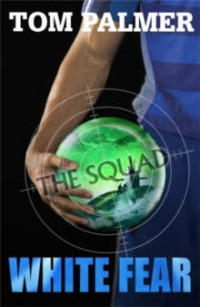 The Squad: White Fear, Paperback / softback Book