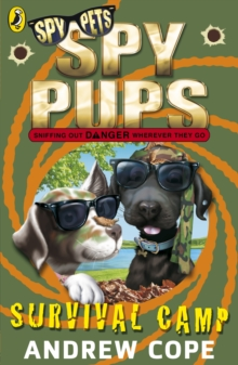 Spy Pups: Survival Camp, Paperback Book