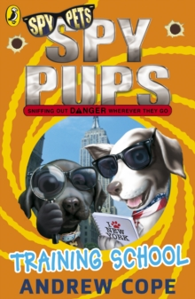 Spy Pups: Training School, Paperback Book