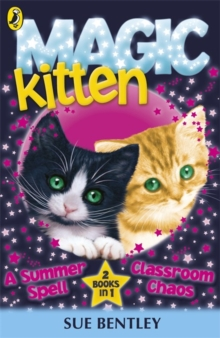 Magic Kitten Duos: A Summer Spell and Classroom Chaos, Paperback Book