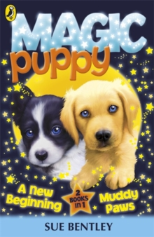 Magic Puppy: A New Beginning and Muddy Paws, Paperback Book