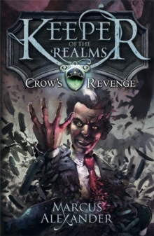 Keeper of the Realms: Crow's Revenge (book 1), Paperback Book