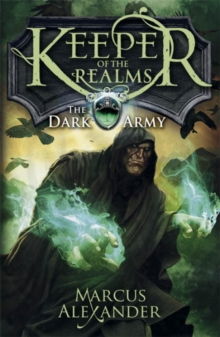 Keeper of the Realms: The Dark Army (Book 2), Paperback Book